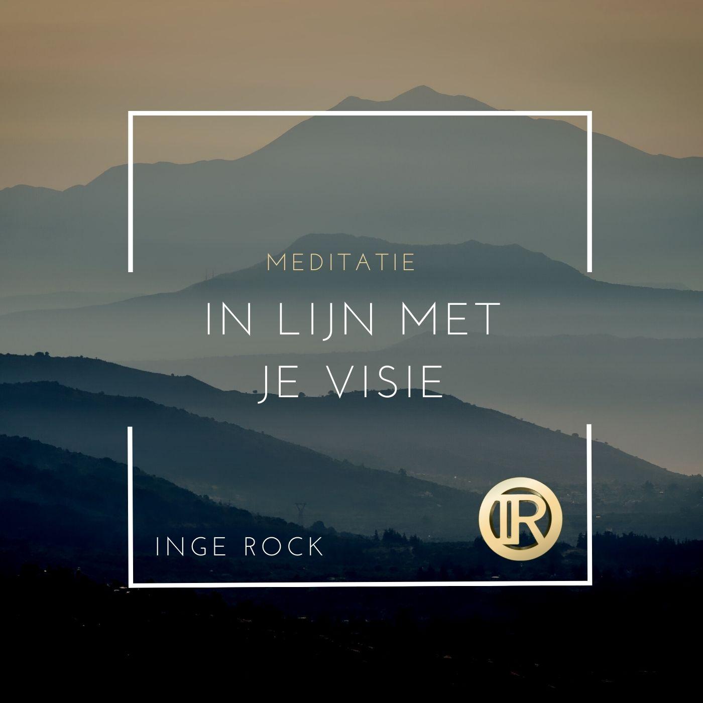 Meditatie - in lijn met je visie